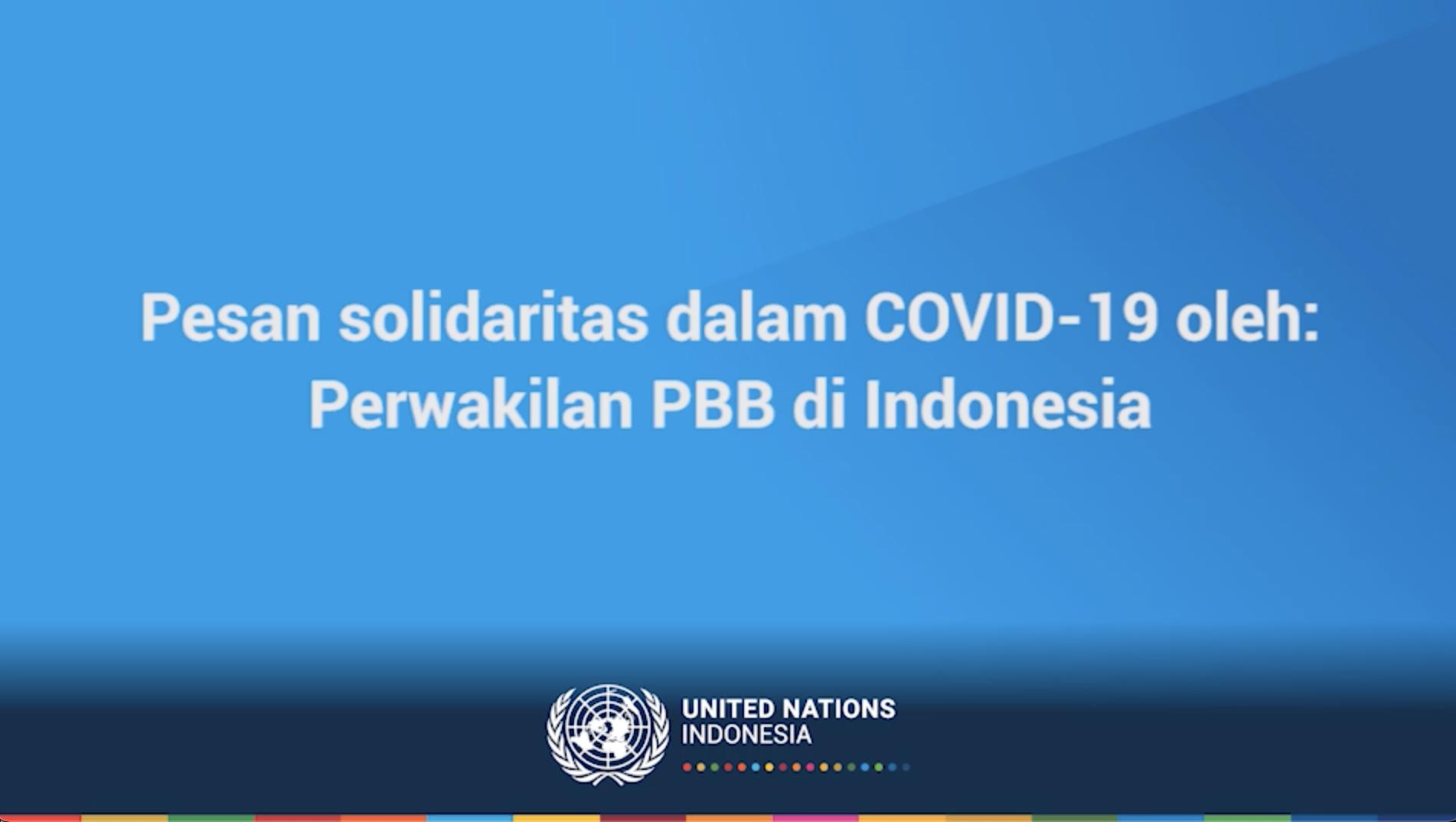 'Kepedulian satu sama lain adalah kunci untuk kita dapat melewati tantangan ini': Simak pesan Kepala Perwakilan PBB di Indonesia, Valerie Julliand, terkait COVID-19
